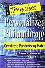 Personalized Philanthropy: Crash the Fundraising Matrix by Steven L. Meyers (2015-02-16) Hardcover