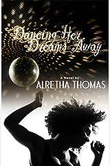 Dancing Her Dreams Away Kindle Edition