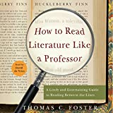 How to Read Literature Like a Professor: A Lively