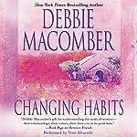 Changing Habits | Debbie Macomber