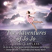 The Adventures of Jo Jo Audiobook by James Lawless Narrated by Ronald Fox
