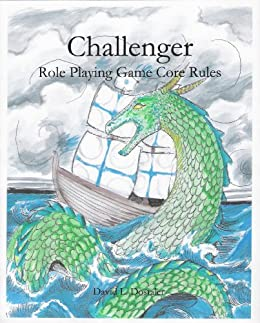 Challenger RPG a Free Roleplaying Game by [Dostaler, David]
