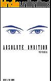 Absolute Ambition: Memoria