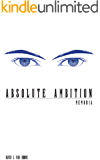 Absolute Ambition: Memoria