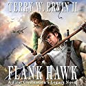 Flank Hawk Audiobook by Terry W. Ervin II Narrated by Michael A. Slusser
