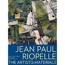 Jean Paul Riopelle: The Artist's Materials