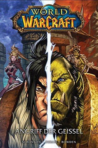 World of Warcraft - Graphic Novel: Bd. 3: Angriff der Geißel