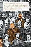 C.G. Jung und Adolf Keller: Über Theologie und Psychologie: Briefe und Gespräche (German Edition)