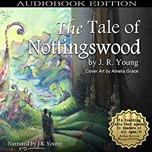 The Tale of Nottingswood Audiobook