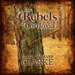 The Rebels of Cordovia | Linda Weaver Clarke