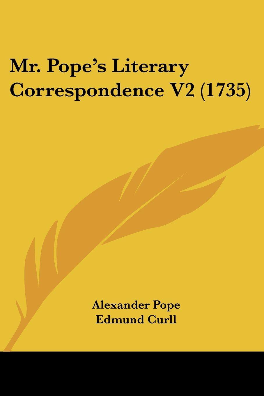 Mr. Pope's Literary Correspondence V2 (1735) pdf