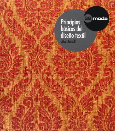 Descargar Libro Principios Básicos Del Diseño Textil Alex Russell