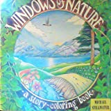 img - for Windows of Nature: A Story Coloring Book book / textbook / text book