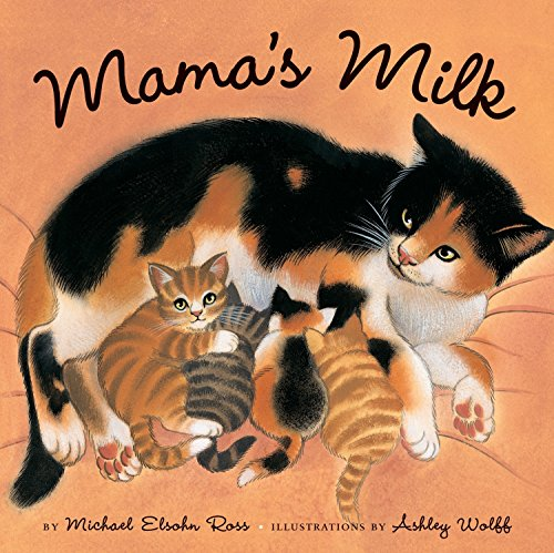 Book cover from Mamas Milk by Michael Elsohn Ross