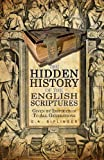 The Hidden History of the English Scriptures