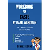 Workbook for Caste by by Isabel Wilkerson: The Origins of Our Discontents