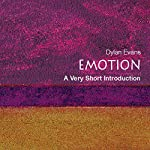 Emotion - The Science of Sentiment: A Very Short Introduction | Dylan Evans