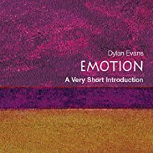 Emotion - The Science of Sentiment: A Very Short Introduction Audiobook by Dylan Evans Narrated by Donald Corren