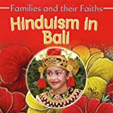 Hinduism in Bali (Families & Their Faiths)
