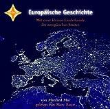 Europäische Geschichte: Gelesen von Marc Bator. 5 CDs im Schuber, ausführliches Beiheft. Laufzeit ca. 6 Std. 30 Min.