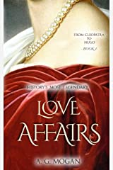 From Cleopatra to Hugo: History's Most Legendary Love Affairs (Book 1) Paperback