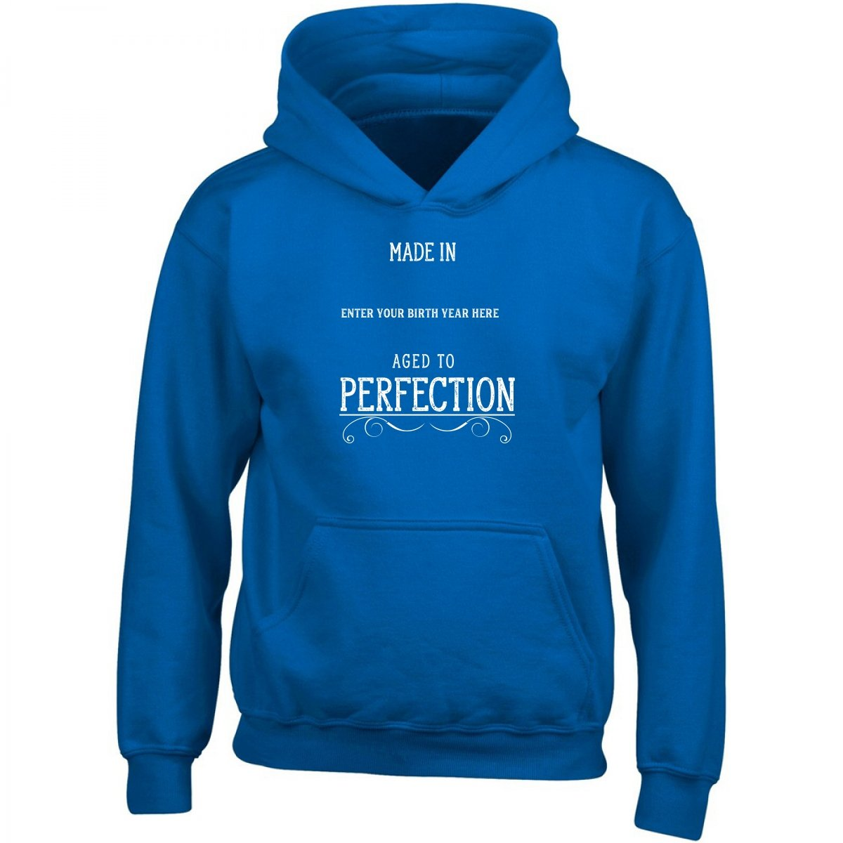 Made In Enter Your Birth Year Here Aged To Perfection Adult Hoodie