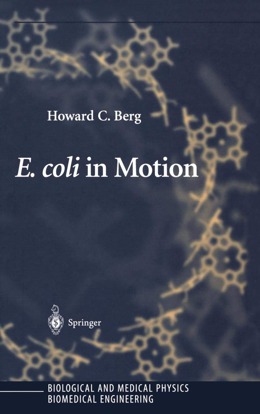 E. Coli In Motion  Biological And Medical Physics Biomedical Engineering