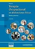 TERAPIA OCUPACIONAL EN DISFUNCIONES FÍSICAS. Teoría y práctica. 2ª ed.