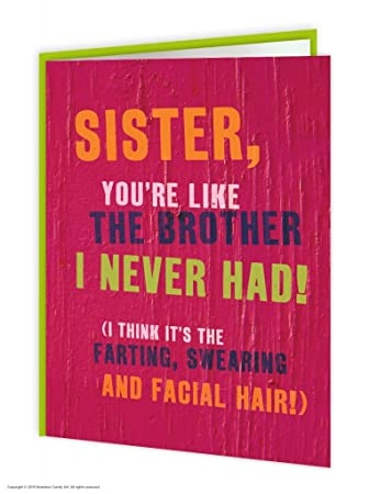 Funny Humorous Sister Like A Brother Birthday Card Amazon