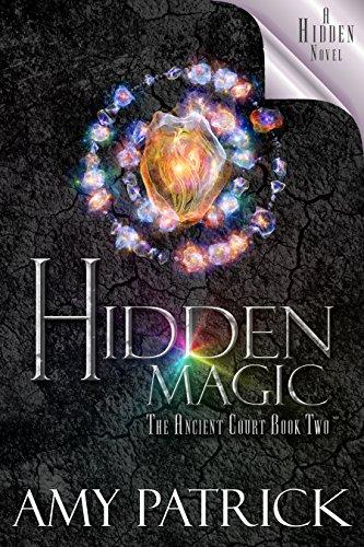 Hidden Magic (Ancient Court #2) (The Hidden Saga Book 8): A Hidden Novel