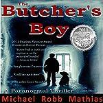 The Butcher's Boy | Michael Robb Mathias