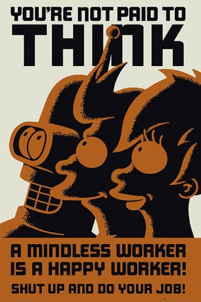 Futurama Don't Think 24x36 Poster