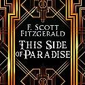 This Side of Paradise Hörbuch von F. Scott Fitzgerald Gesprochen von: Kevin Theis