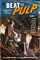 BEAT to a PULP: Round Two