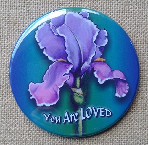 Encouragement Gift, You Are LOVED, 3.5' Round Magnet with Artwork of Purple Iris Flower 3.5 Round Magnet with Artwork of Purple Iris Flower