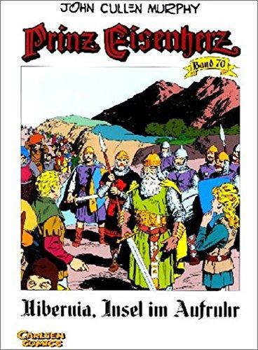 Prinz Eisenherz Bd.70: Hibernia, Insel im Aufruhr