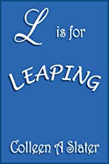 L is for Leaping Paperback