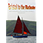 Bristol to the Blackwater: with a rather long detour via most of Brittany (Robinetta Book 7)