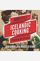 Homestyle Icelandic Cooking for American Kitchens Paperback