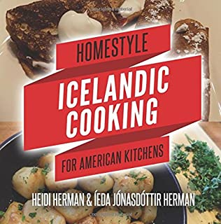 An icelandic cookbook traditional icelandic recipes amazon homestyle icelandic cooking for american kitchens forumfinder Gallery