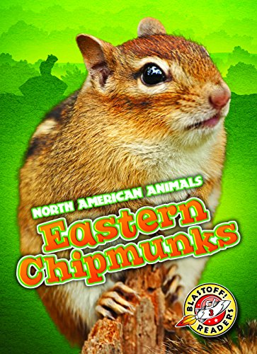 Eastern Chipmunks (Blastoff Readers. Level 3) Eastern Chipmunk