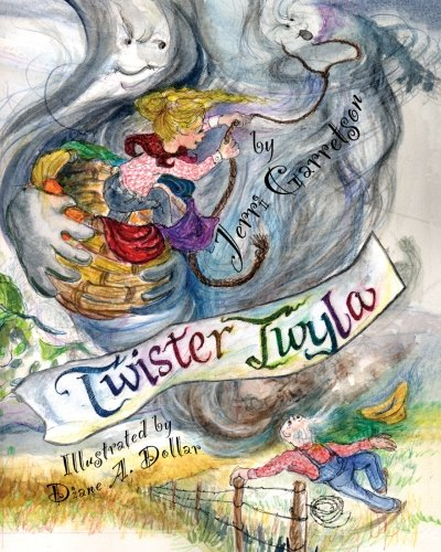 Twister Twyla: The Kansas Cowgirl Jerri Garretson