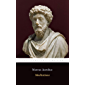 "Meditations by Emperor of Rome Marcus Aurelius ""The Annotated Classics Edition"""