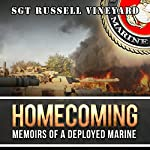 Homecoming: Memoirs of a Deployed Marine | Russell Vineyard