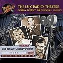 Lux Radio Theatre, Comedy Tonight: The Screwball Classics Radio/TV Program by Sanford Barnett, George Wells Narrated by  full cast