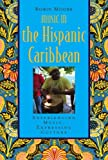 Music in the Hispanic Caribbean 1st Edition