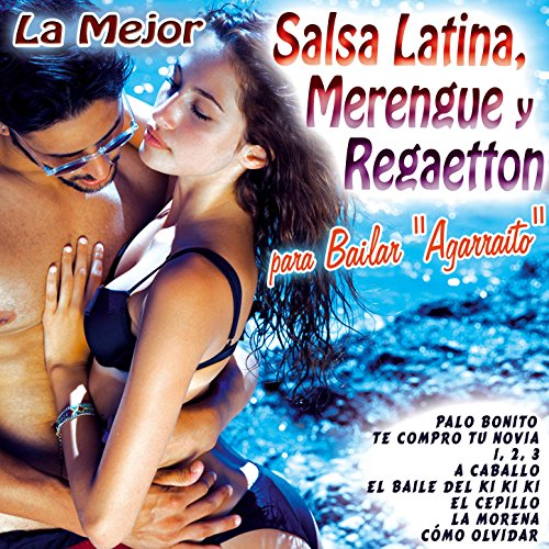 La Mejor Salsa Latina, Merengue y Regaetton para Bailar