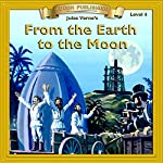 From the Earth to the Moon: Bring the Classics to Life | Jules Verne