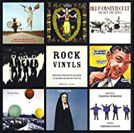 Rock Vinyls : Histoire subjective du Rock à travers 50 ans de vinyles par François Thomazeau
