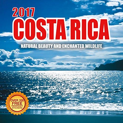 2017 Costa Rica Calendar - 12 x 12 Wall Calendar - 210 Free Reminder Stickers